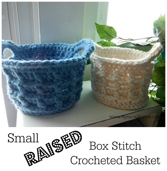 Small Raised Box Stitch Crochet Basket