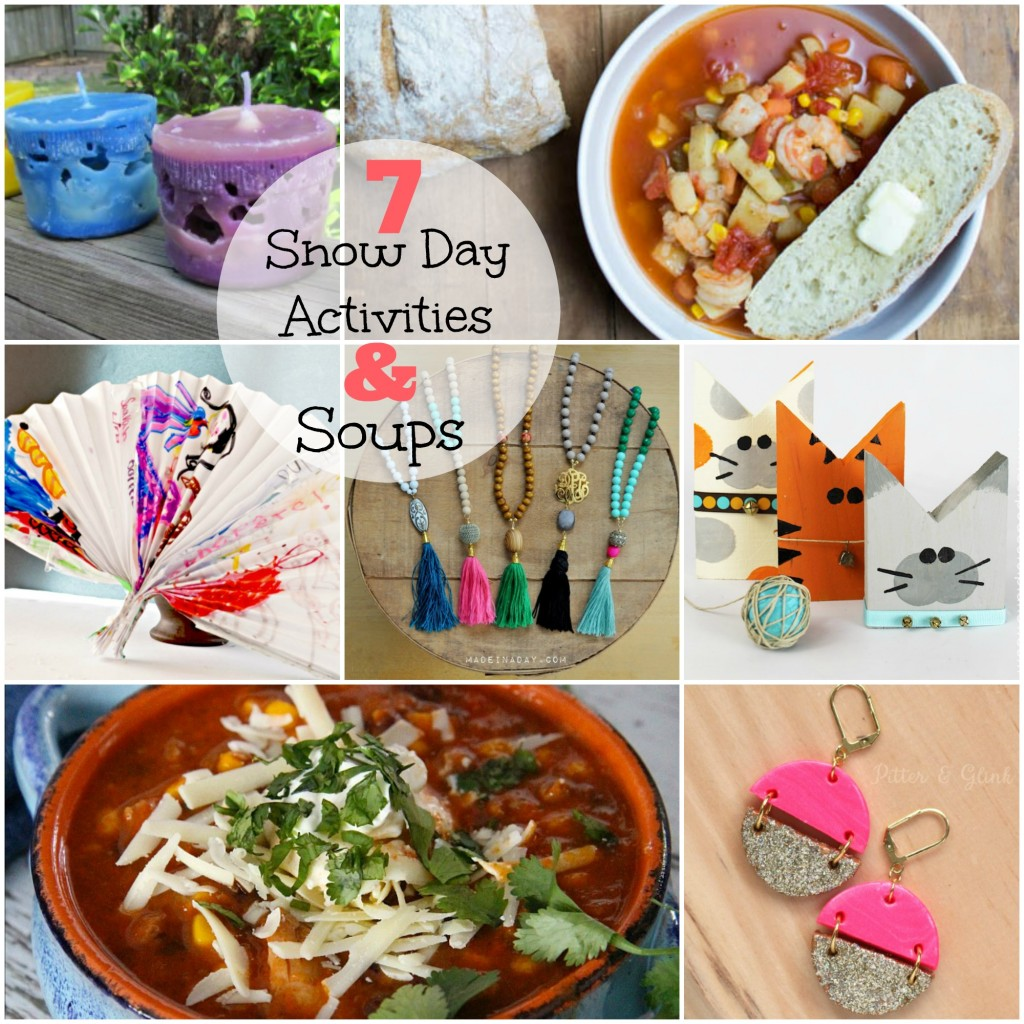 7 Snow Day Activities and Soup PLUS The Project Stash