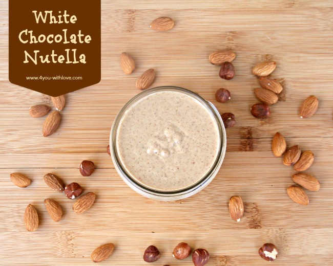 DIY White Chocolate Nutella