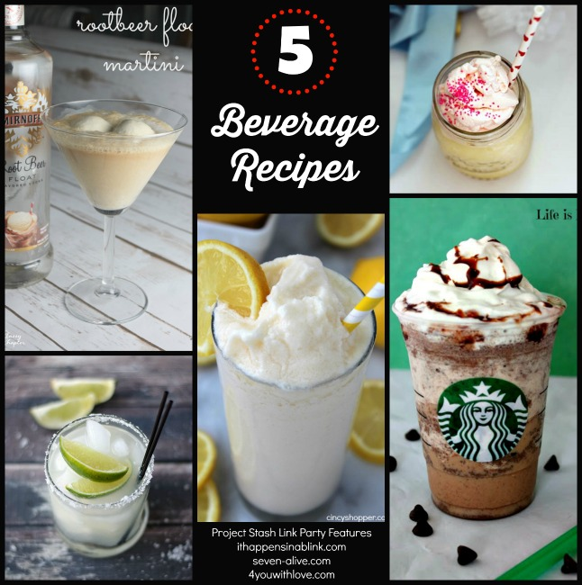 5 Beverage Recipes + The Project Stash