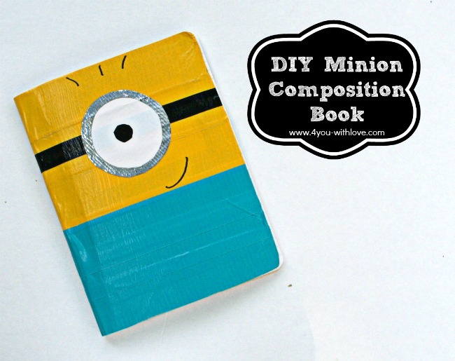 DIY Minion Composition Book + Back to School Craft Lightning