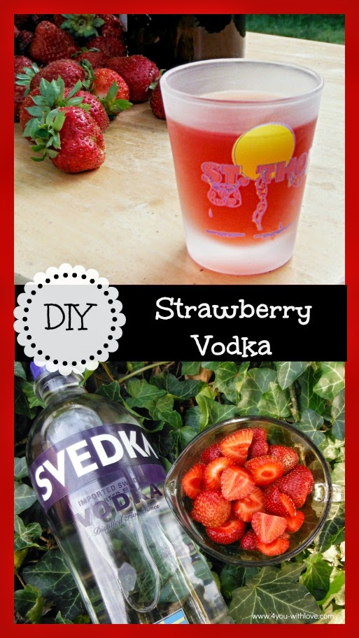 DIY Strawberry Vodka