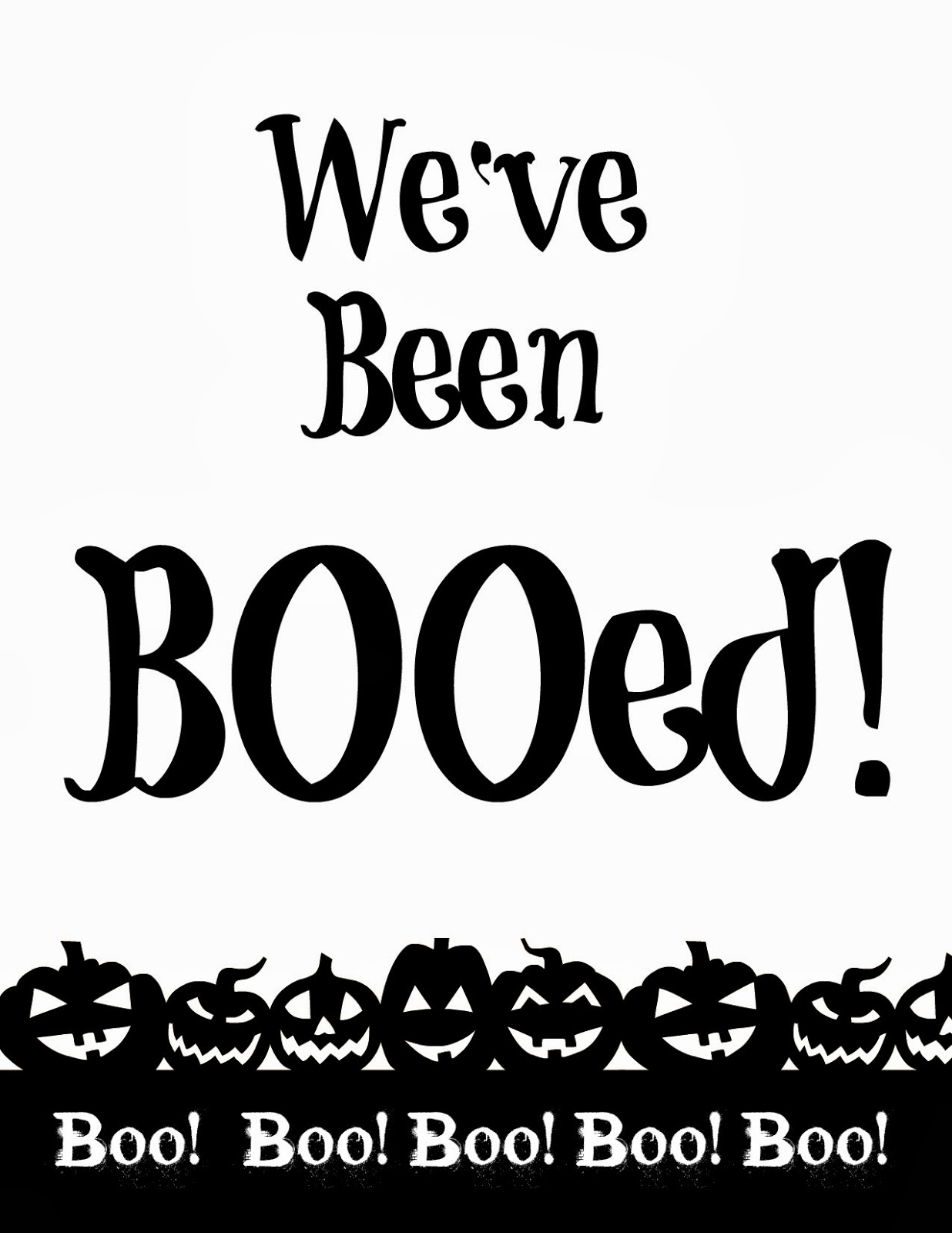 You Ve Been Booed Free Printables 4 You With Love