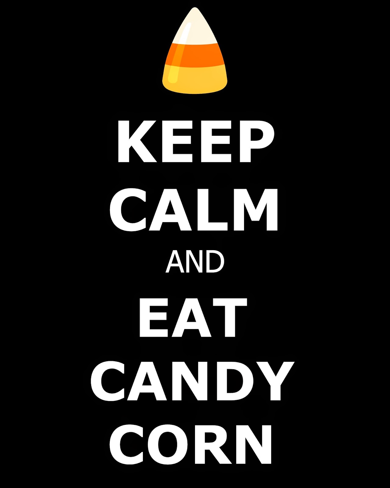 Keep Calm and Eat Candy Corn FREE Printable