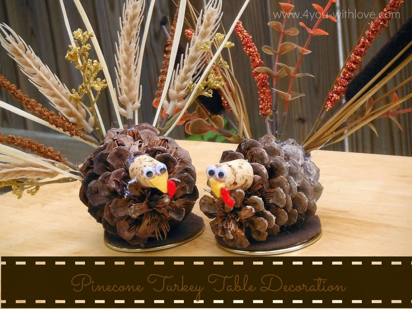 Pinecone Turkey Table Decorations Turkeytablescapes 4 You With Love